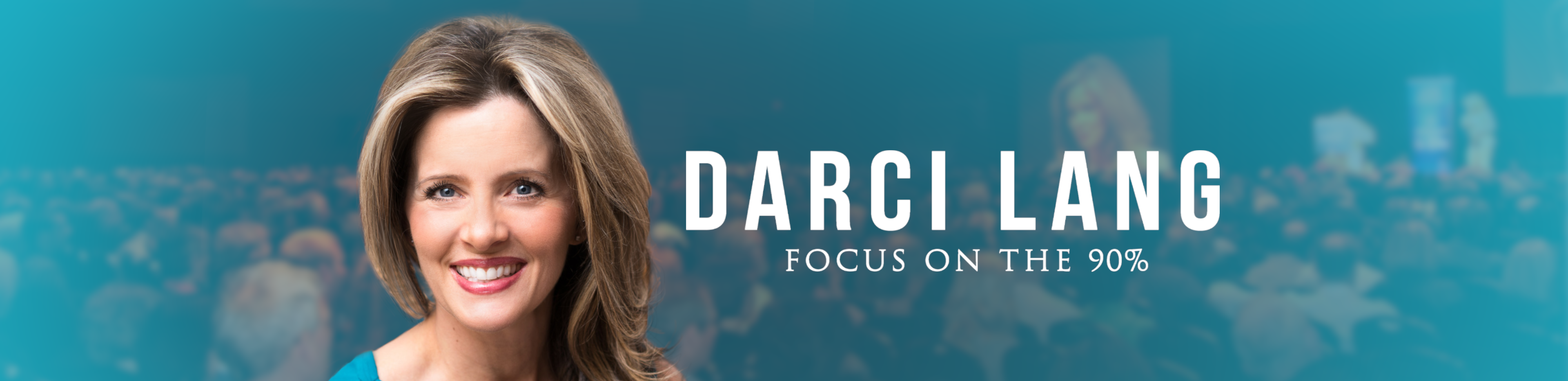 Darci Lang Focus on the 90%
