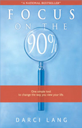 Focus on the 90% book
